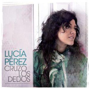 Lucia Perez Cover Album Cruzo Los Dedos