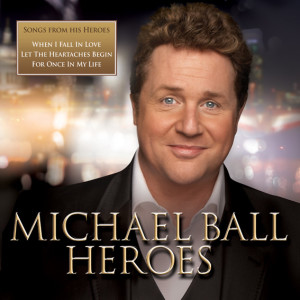 Michael Ball - Heroes - album cover