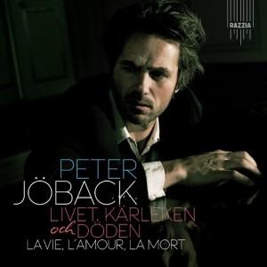 Peter Jöback - Livet, Kärleken och Döden – La Vie, L'Amour, La Mort - Album cover