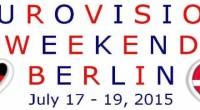 Eurovision weekend 2015